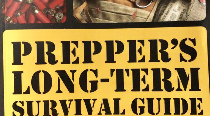 Recension: Prepper's Long-Term Survival Guide